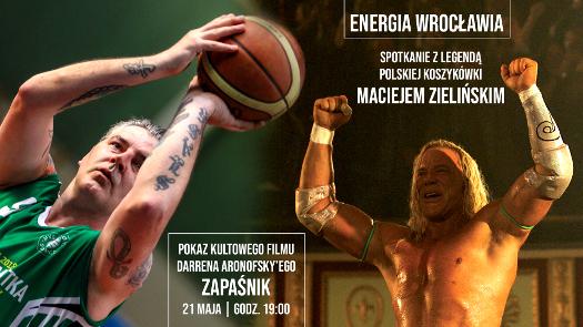 """Energia Wrocławia: Maciej Zieliński + film """"Zapaśnik"""""""