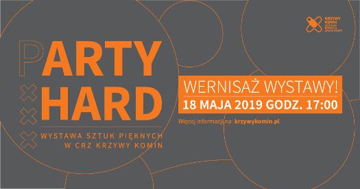 Wernisaż wystawy - (P)Arty Hard