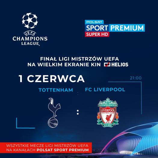 Finał Ligi Mistrzów UEFA na ekranach kin Helios