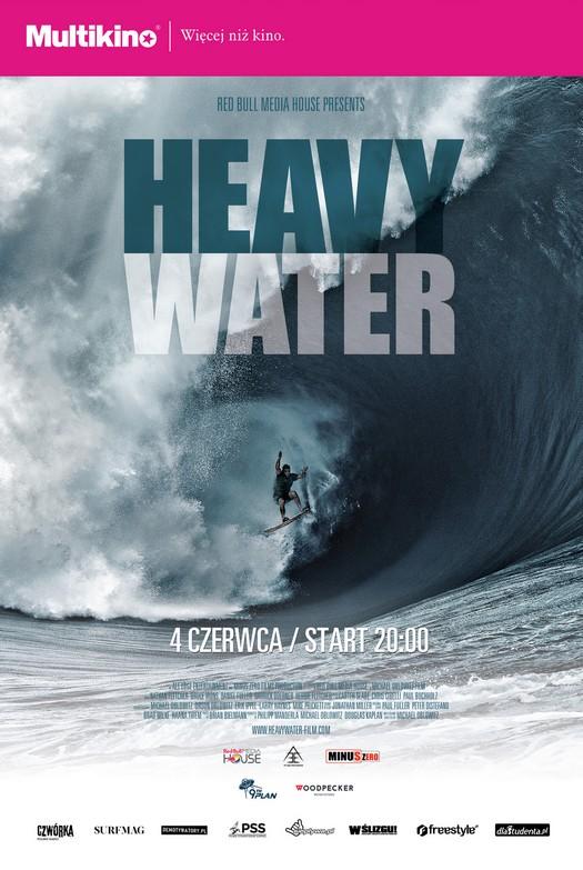 Heavy Water - premiera w Multikinie