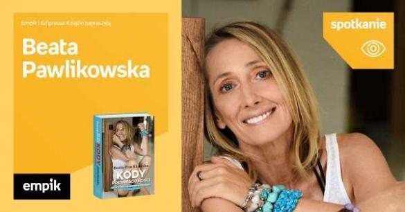 Beata Pawlikowska - spotkanie z czytelnikami