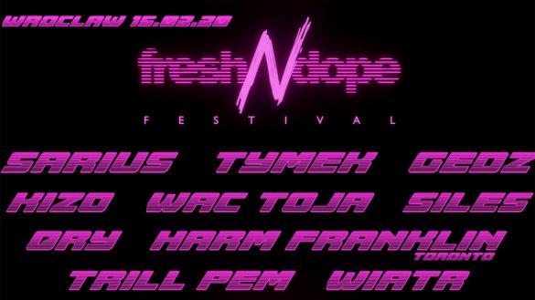 Fresh N Dope Festival