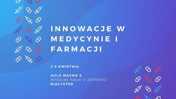 Innowacje w medycynie i farmacji 2020