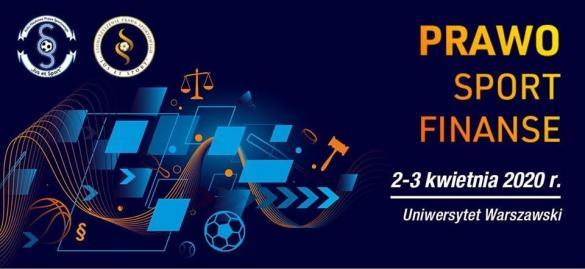 "VII Ogólnopolska Konferencja Naukowa ""Prawo Sport Finanse"""