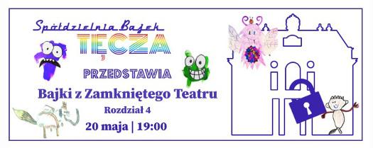 Bajki z Zamkniętego Teatru rozdz. 4