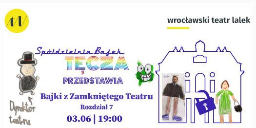 Bajki z Zamkniętego Teatru rozdz. 7