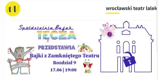 Bajki z Zamkniętego Teatru rozdz. 9