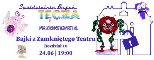 Bajki z Zamkniętego Teatru rozdz. 10