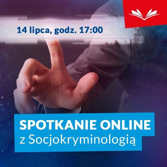 Spotkanie online z Socjokryminologią