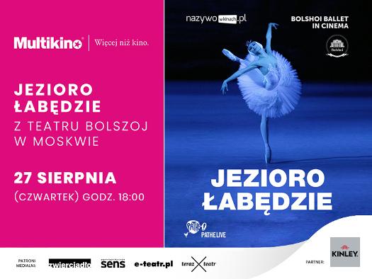 """""""Jezioro łabędzie"""" z Teatru Bolszoj w Multikinie"""