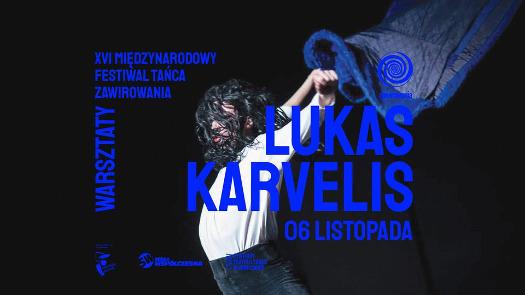 Festiwal Zawirowania 2020: Lukas Karvelis - warszaty