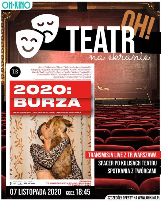 2020: Burza - streaming najnowszej premiery TR Warszawa