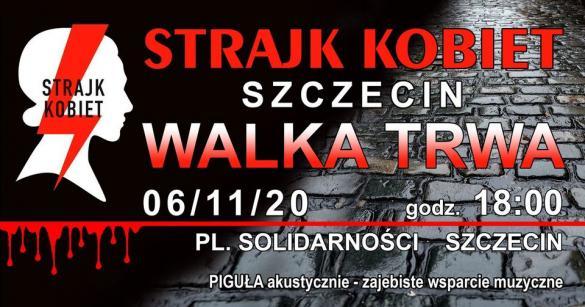 Strajk Kobiet: Walka Trwa - manifestacja w Szczecinie
