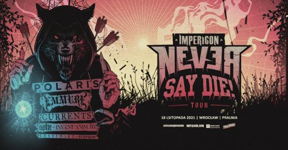 Impericon Never Say Die 2021