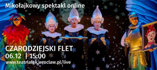 Mikołajkowy spektakl online: Czarodziejski flet