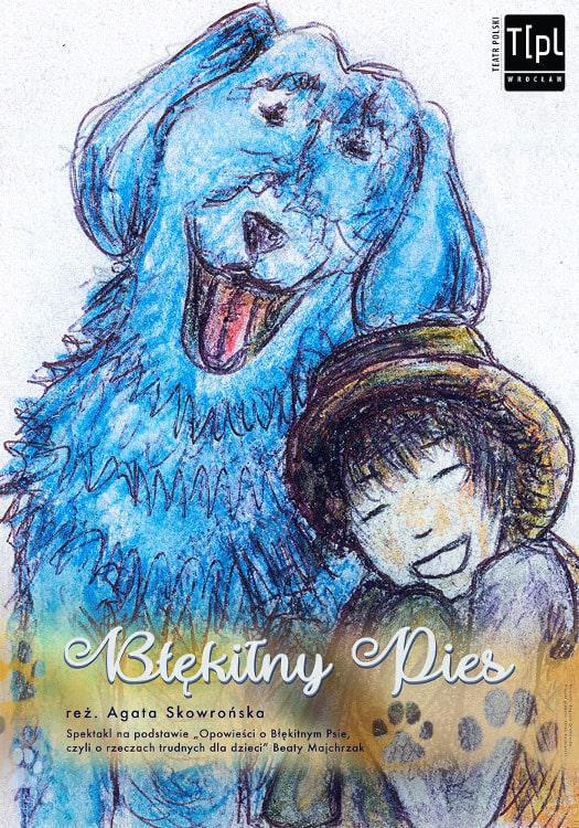 """Ferie z Teatrem Polskim we Wrocławiu: """"Błękitny Pies"""" online"""