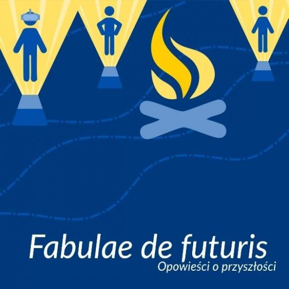 "Zapisy na konkurs literacki ""Fabulae de futuris"""