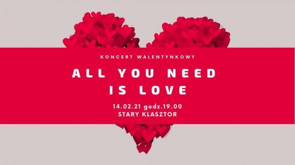 """Koncert Walentynkowy """"All You Need Is Love"""""""