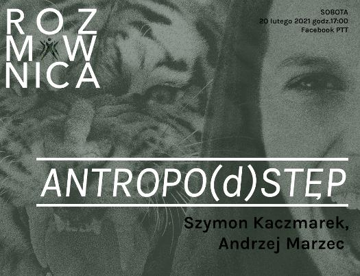 Antropo(d)stęp - rozmowa w Polskim Teatrze Tańca.