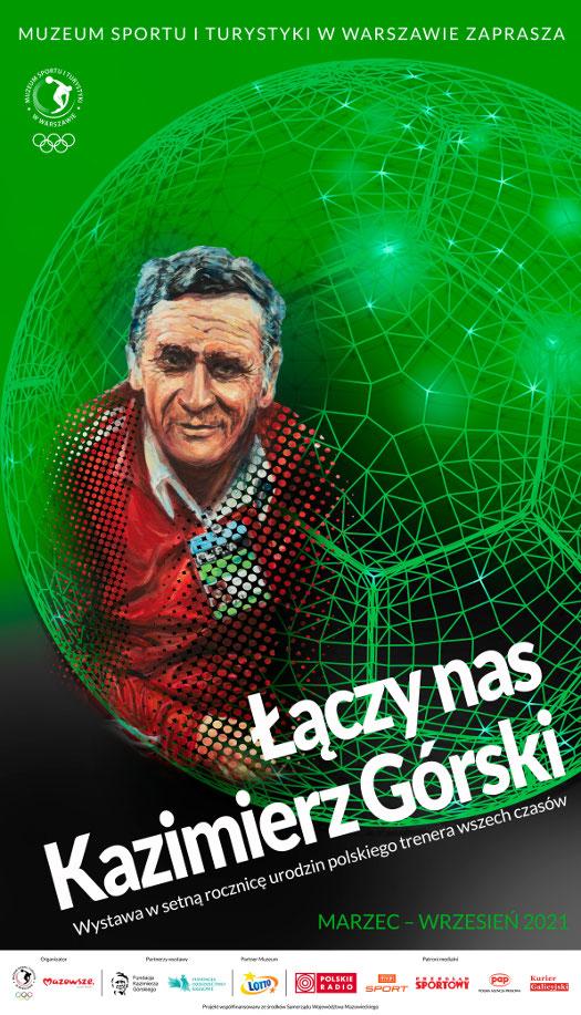 Łączy nas Kazimierz Górski