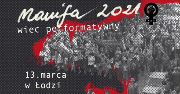 Wiec performatywny - manifestacja w Łodzi