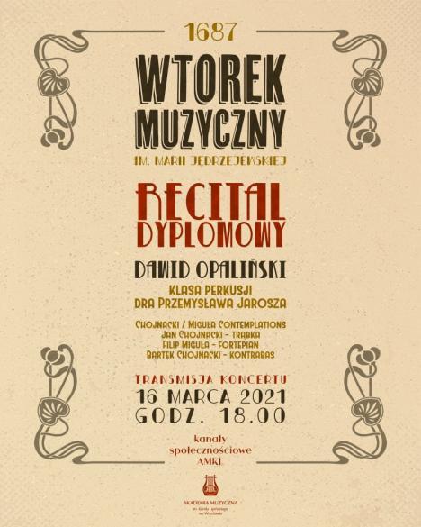 Recital dyplomowy Dawida Opalińskiego