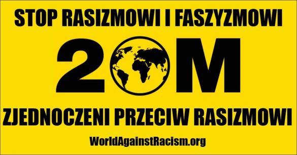 Świat przeciw rasizmowi i faszyzmowi - protest w Warszawie