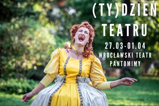 Międzynarodowy (Ty)dzień Teatru we Wrocławskim Teatrze Pantomimy