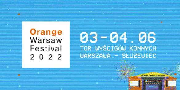 Orange Warsaw Festival 2022