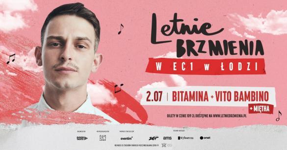 Letnie Brzmienia: Bitamina + Miętha + Vito Bambino