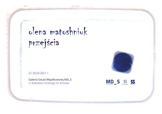 Olena Matoshniuk. Przejścia