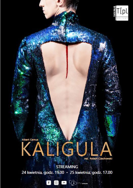 Kaligula - spektakl online z Teatru Polskiego we Wrocławiu