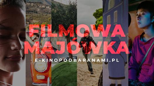 Filmowa majówka online w E-Kinie Pod Baranami