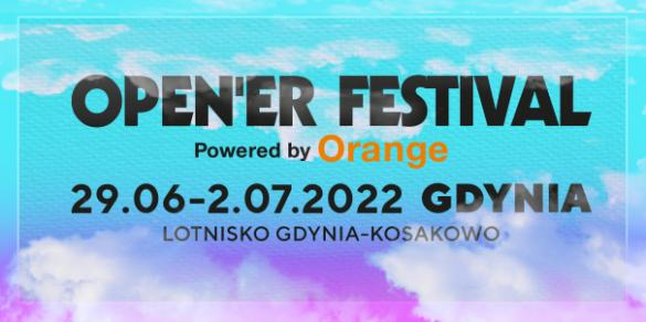 Open'er Festival powered by Orange 2022