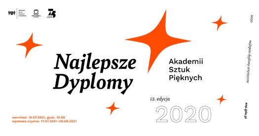 Najlepsze Dyplomy Akademii Sztuk Pięknych 2020