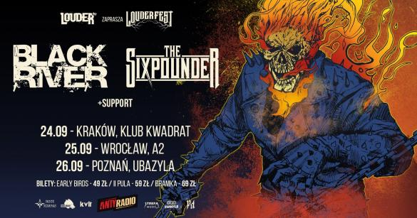 Black River + The Sixpounder + support