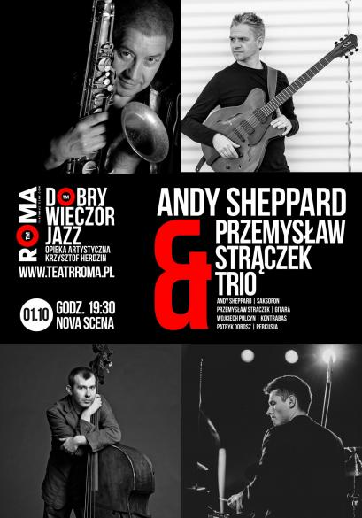 Andy Sheppard & Przemysław Strączek Trio