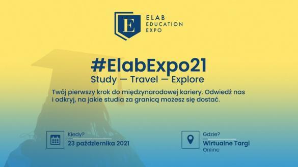Elab Education Expo 2021 - wirtualne targi studiów zagranicznych