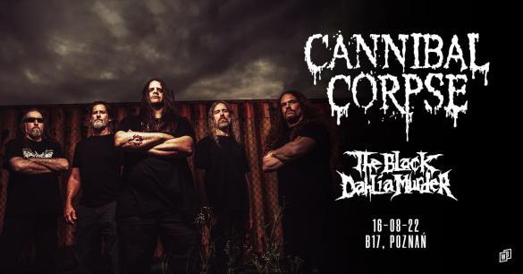 Cannibal Corpse +The Black Dahlia Murder