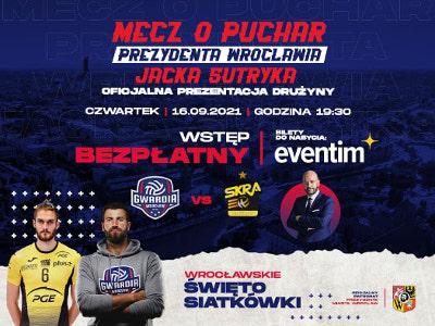 Mecz Gwardia Wrocław - PGE Skra Bełchatów i prezentacja zespołu