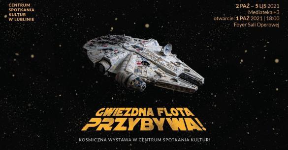Gwiezdna Flota przybywa - uroczyste otwarcie wystawy
