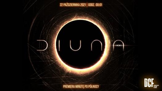 Diuna - premiera filmu minutę po północy