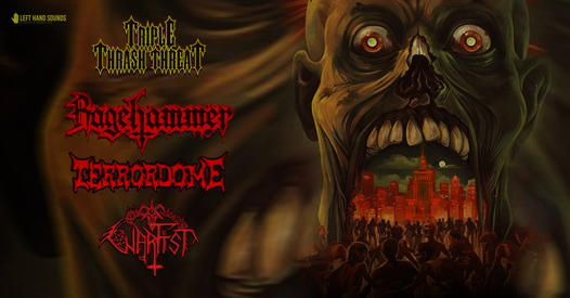 Triple Thrash Threat. Ragehammer, Terrordome, Warfist