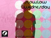 Slow, Low Wednesday