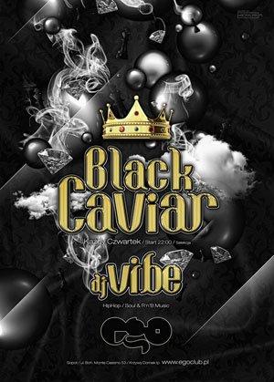 Czarny Kawior: DJ Vibe (Ego / Sopot)