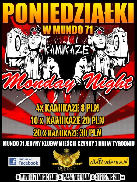 Kamikaze Monday Night
