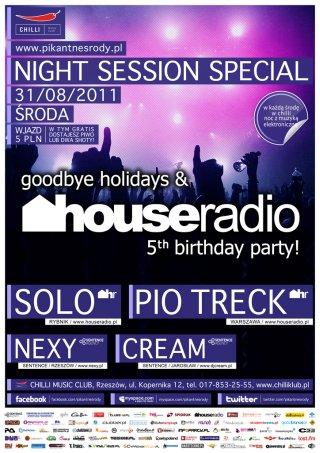 Goodbye Holidays & Houseradio Bday