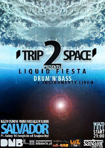 Trip2Space (ostatni piątek miesiąca)