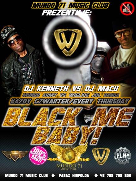 Black Me Baby!