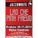 Jazzombi!e: Lao Che, Pink Freud